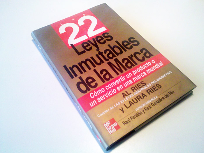 Biblioteca imprescindible: Las 22 leyes Inmutables de la Marca, de Al Ries y Laura Ries
